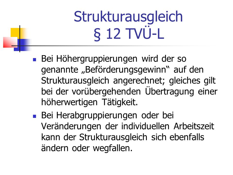 Strukturausgleich § 12 TVÜ-L
