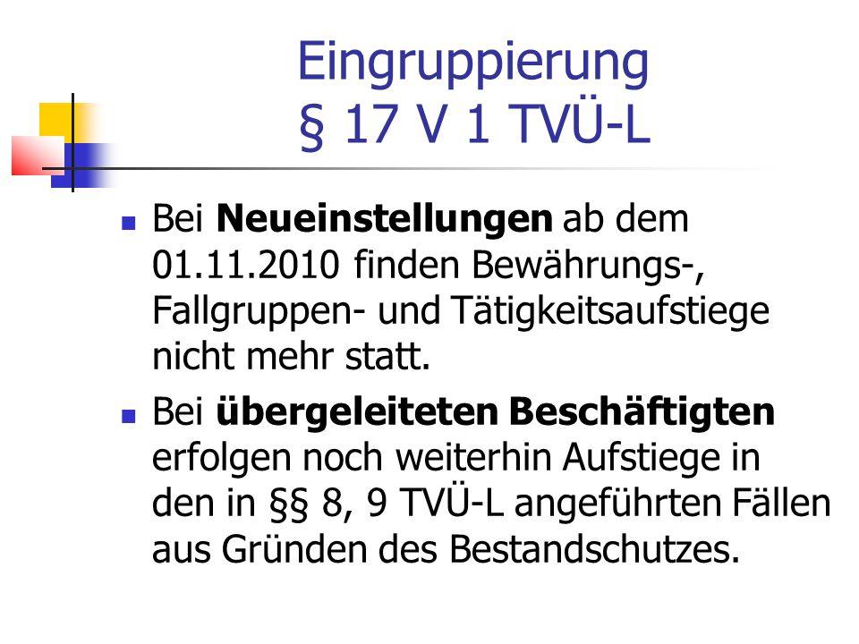 Eingruppierung § 17 V 1 TVÜ-L