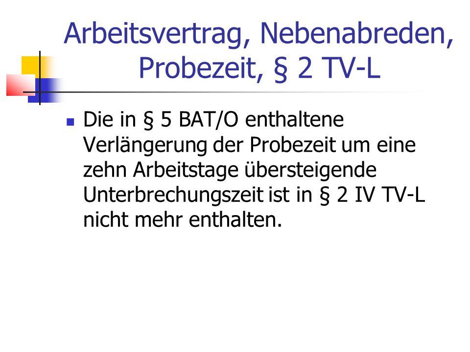 Arbeitsvertrag, Nebenabreden, Probezeit, § 2 TV-L