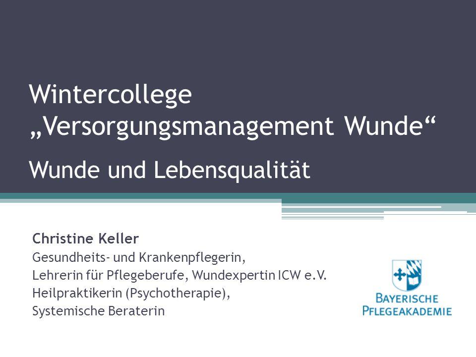 """Wintercollege """"Versorgungsmanagement Wunde Wunde und Lebensqualität"""