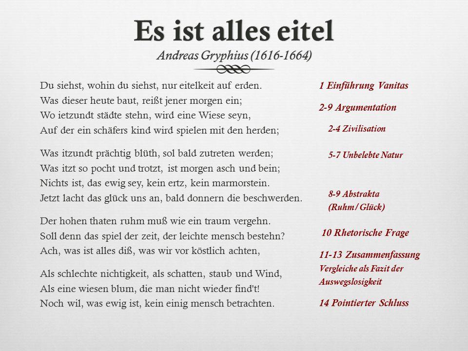 Es ist alles eitel Andreas Gryphius (1616-1664)