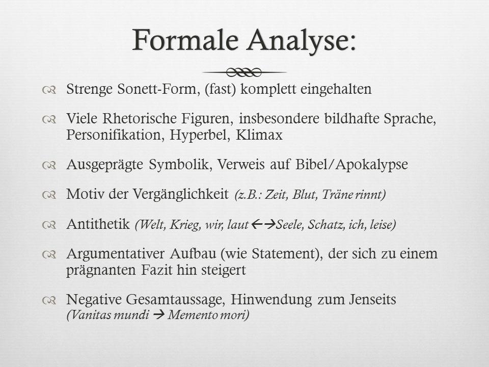 Formale Analyse: Strenge Sonett-Form, (fast) komplett eingehalten