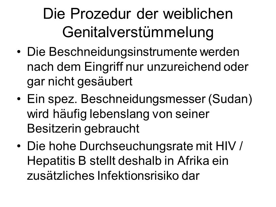 Die Prozedur der weiblichen Genitalverstümmelung
