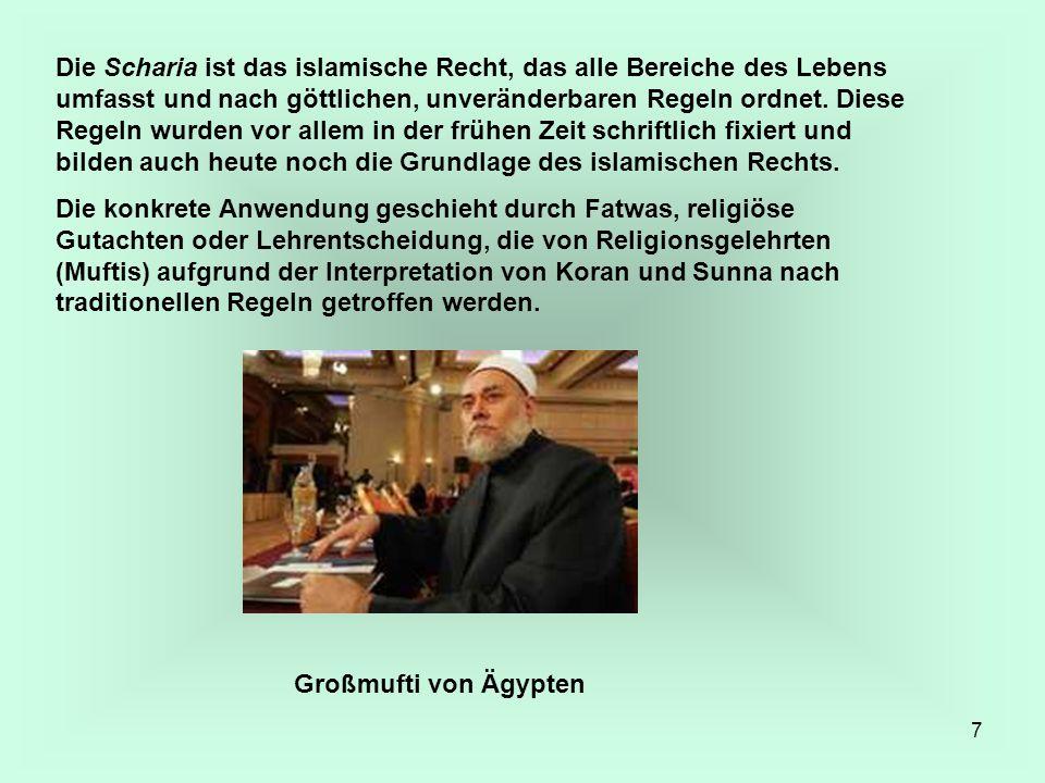 Die Scharia ist das islamische Recht, das alle Bereiche des Lebens umfasst und nach göttlichen, unveränderbaren Regeln ordnet. Diese Regeln wurden vor allem in der frühen Zeit schriftlich fixiert und bilden auch heute noch die Grundlage des islamischen Rechts.
