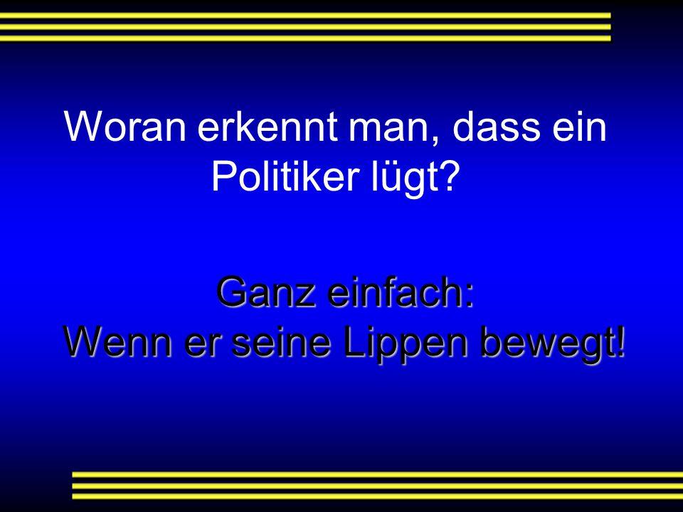 Woran erkennt man, dass ein Politiker lügt