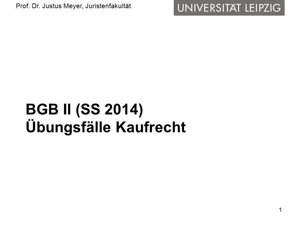 BGB II (SS 2014) Übungsfälle Kaufrecht