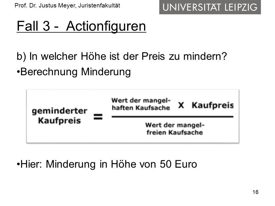 Fall 3 - Actionfiguren b) In welcher Höhe ist der Preis zu mindern