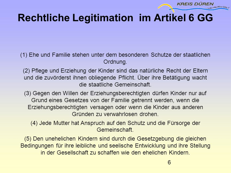 Rechtliche Legitimation im Artikel 6 GG