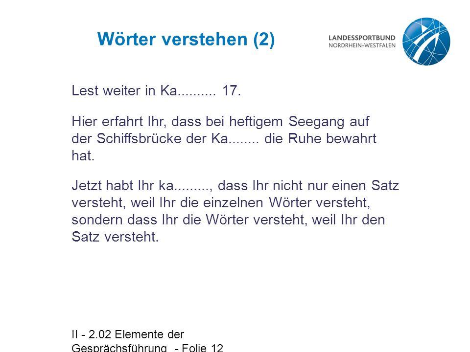 Wörter verstehen (2) Lest weiter in Ka.......... 17.