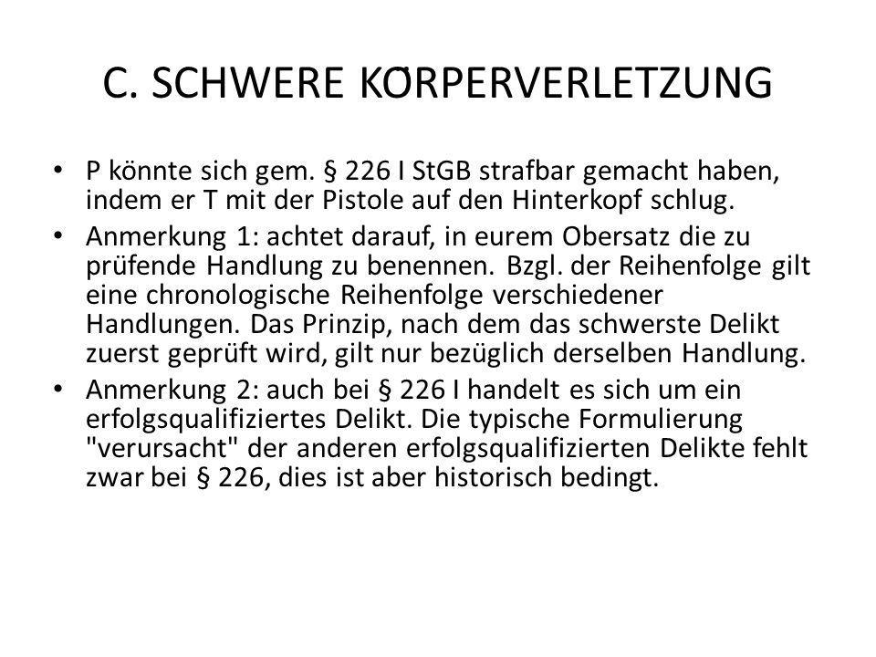 C. SCHWERE KÖRPERVERLETZUNG