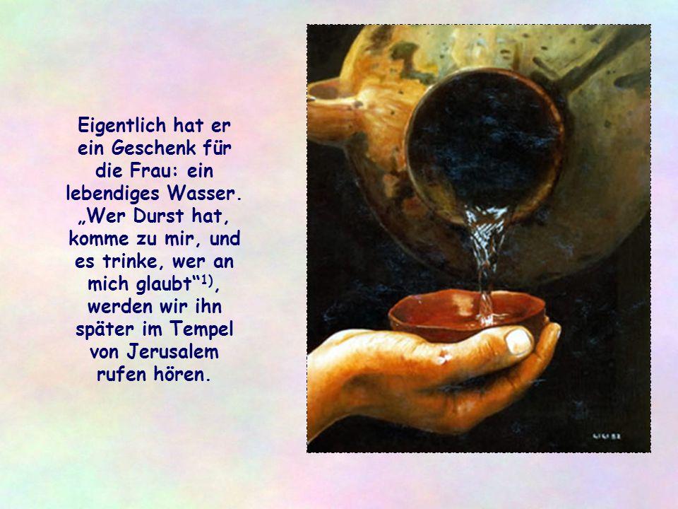 Eigentlich hat er ein Geschenk für die Frau: ein lebendiges Wasser