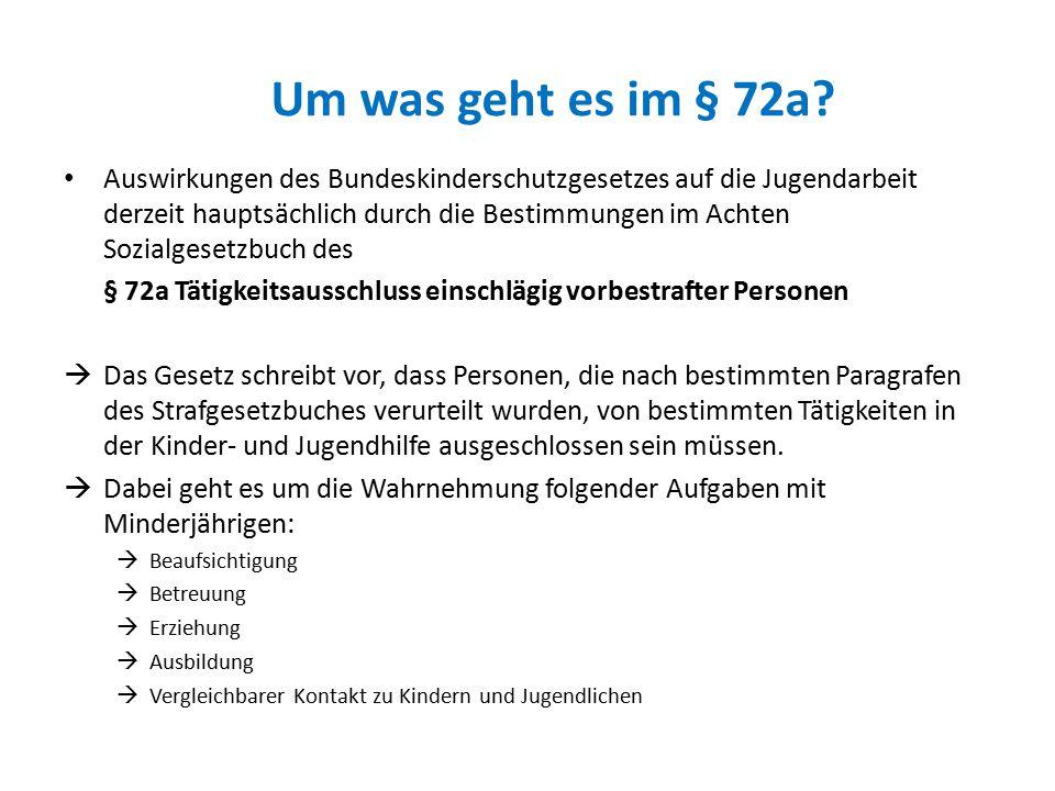 Um was geht es im § 72a