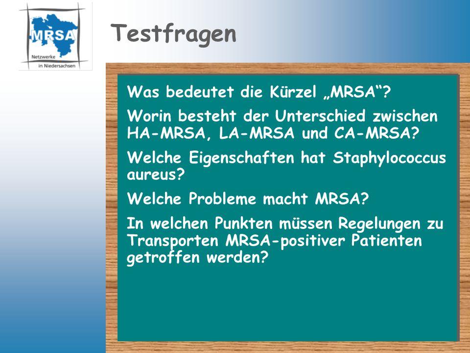 """Testfragen Was bedeutet die Kürzel """"MRSA"""