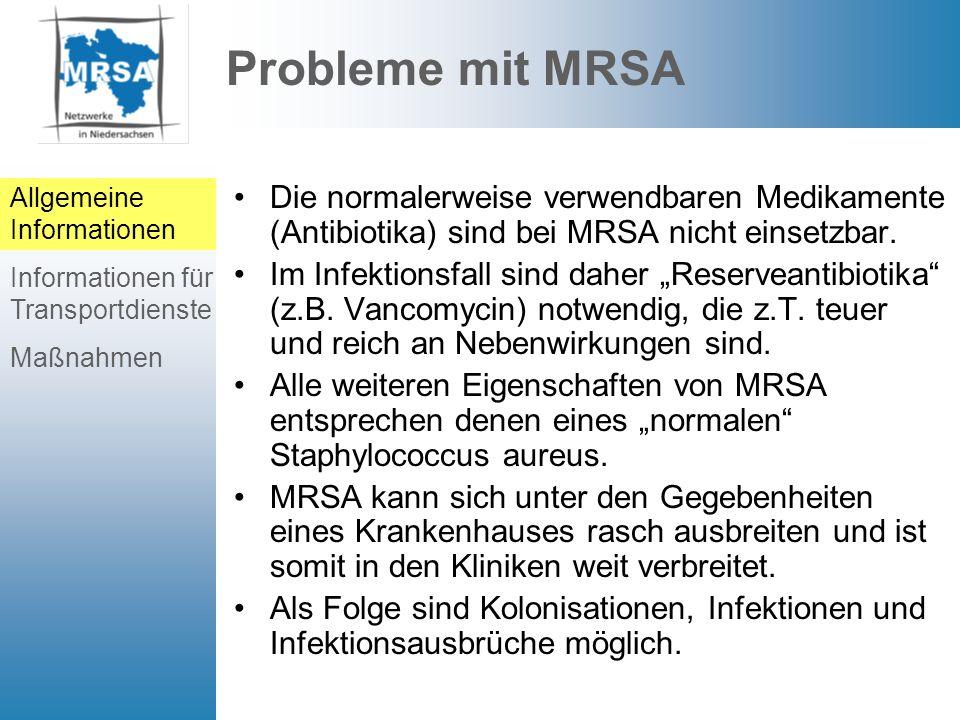 Probleme mit MRSA Allgemeine Informationen. Informationen für Transportdienste. Maßnahmen.