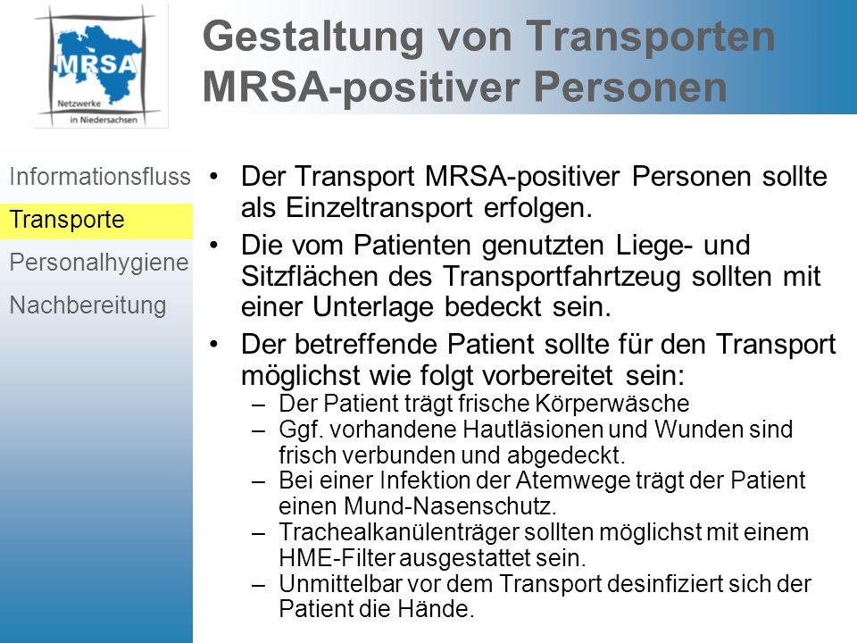 Gestaltung von Transporten MRSA-positiver Personen