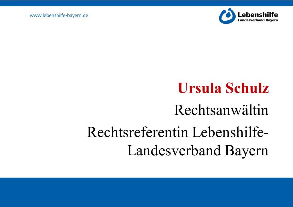 Ursula Schulz Rechtsanwältin Rechtsreferentin Lebenshilfe-Landesverband Bayern