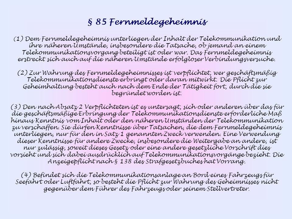 § 85 Fernmeldegeheimnis