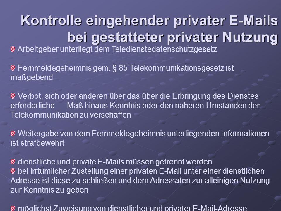 Kontrolle eingehender privater E-Mails bei gestatteter privater Nutzung