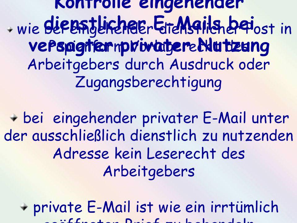 private E-Mail ist wie ein irrtümlich geöffneter Brief zu behandeln