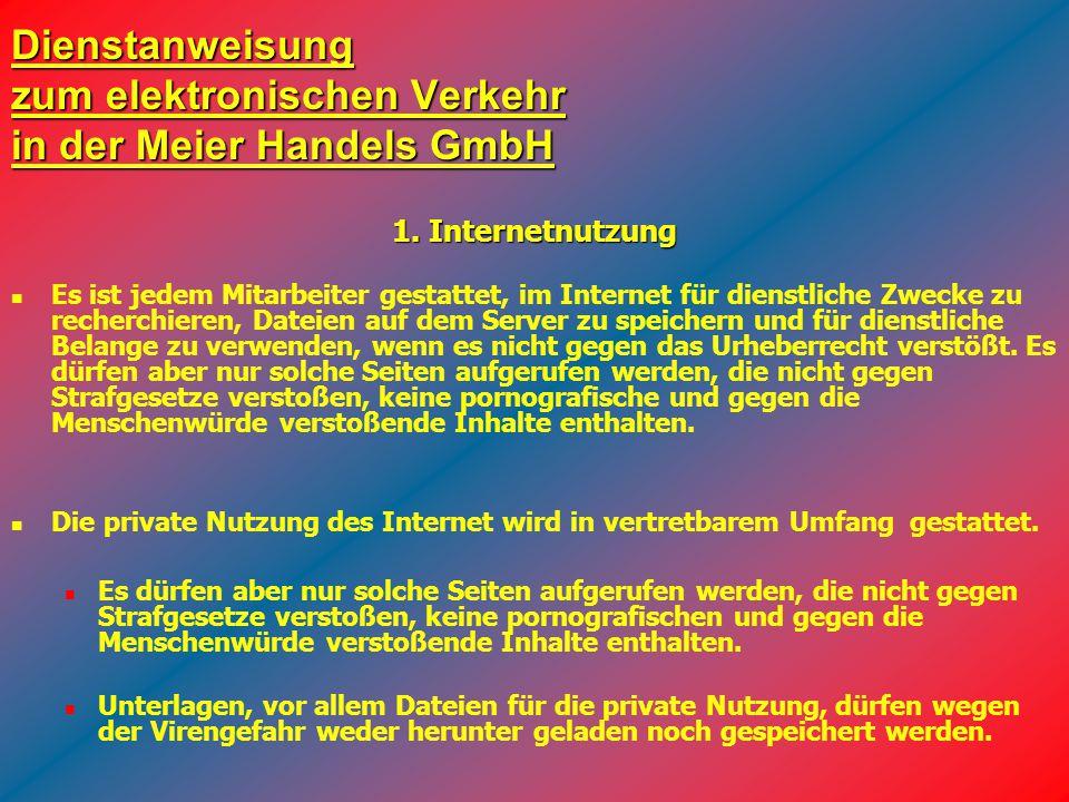 Dienstanweisung zum elektronischen Verkehr in der Meier Handels GmbH