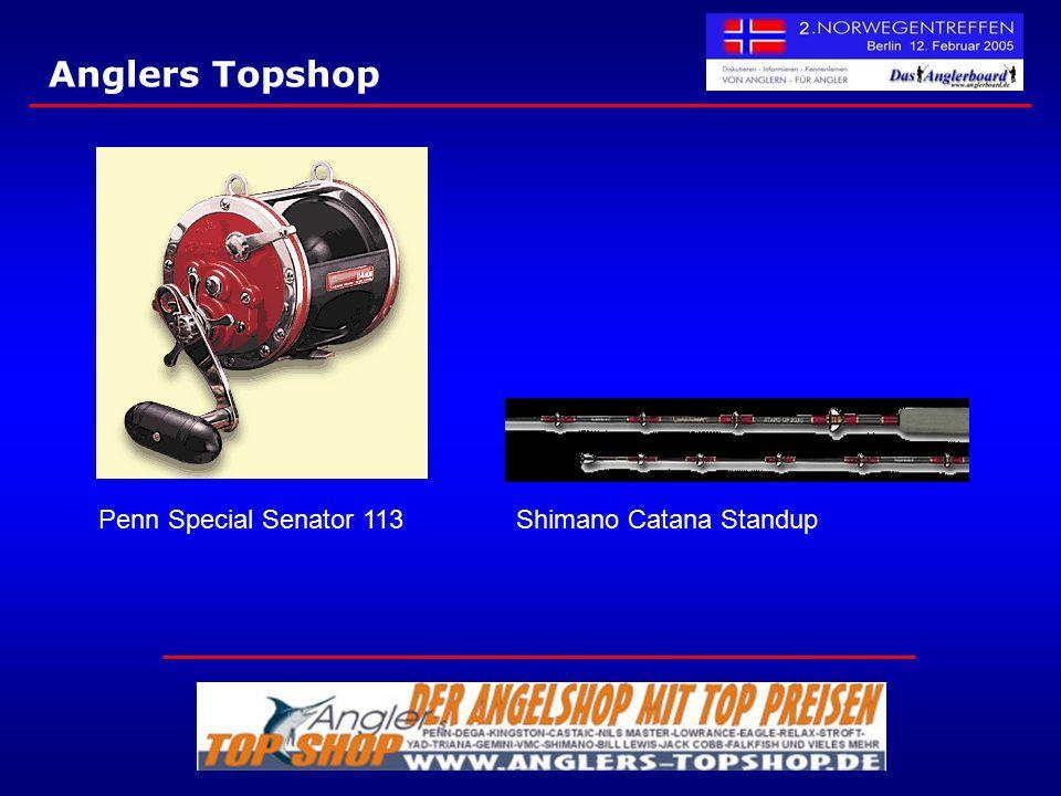 Anglers Topshop Penn Special Senator 113 Shimano Catana Standup