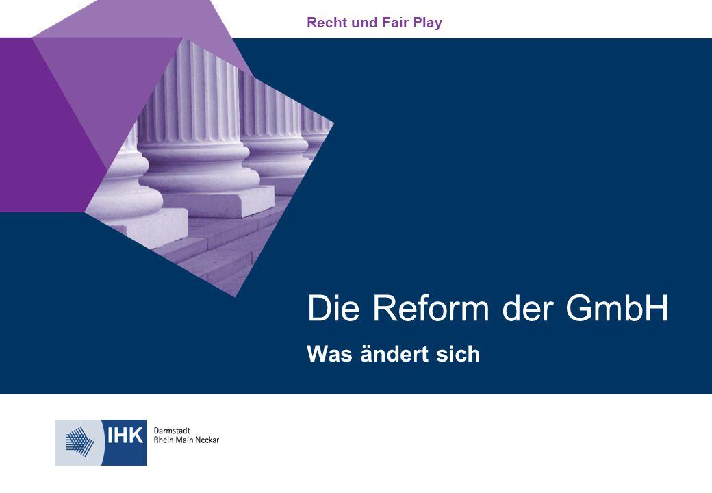 Die Reform der GmbH Was ändert sich