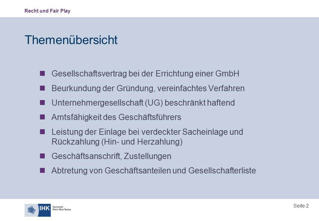 Themenübersicht Gesellschaftsvertrag bei der Errichtung einer GmbH