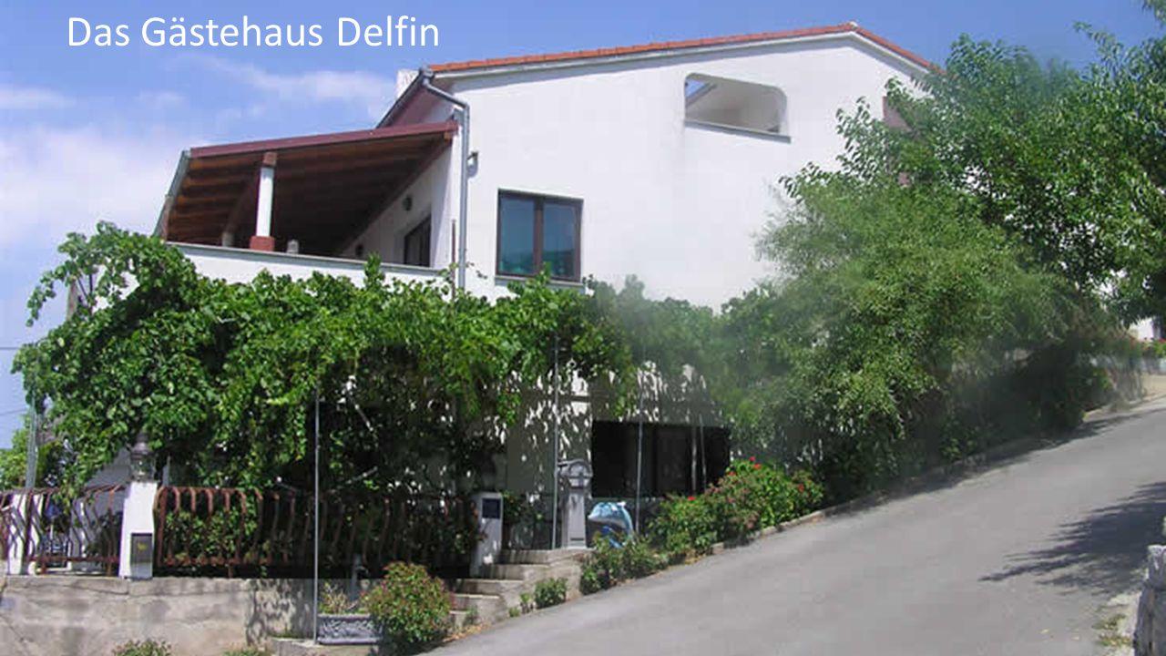 Das Gästehaus Delfin