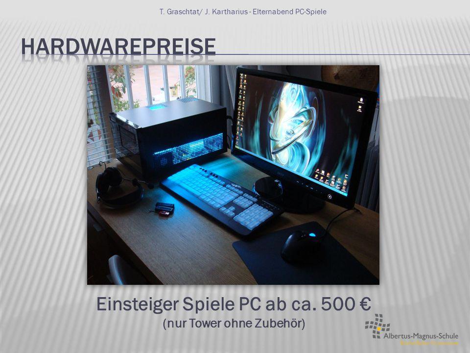 Einsteiger Spiele PC ab ca. 500 € (nur Tower ohne Zubehör)