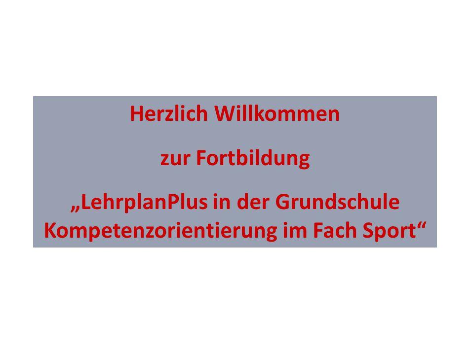 """""""LehrplanPlus in der Grundschule Kompetenzorientierung im Fach Sport"""