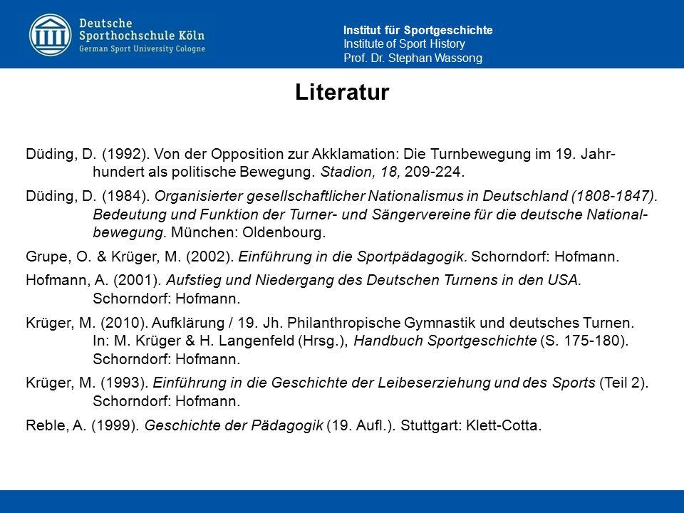 Literatur Düding, D. (1992). Von der Opposition zur Akklamation: Die Turnbewegung im 19. Jahr- hundert als politische Bewegung. Stadion, 18, 209-224.