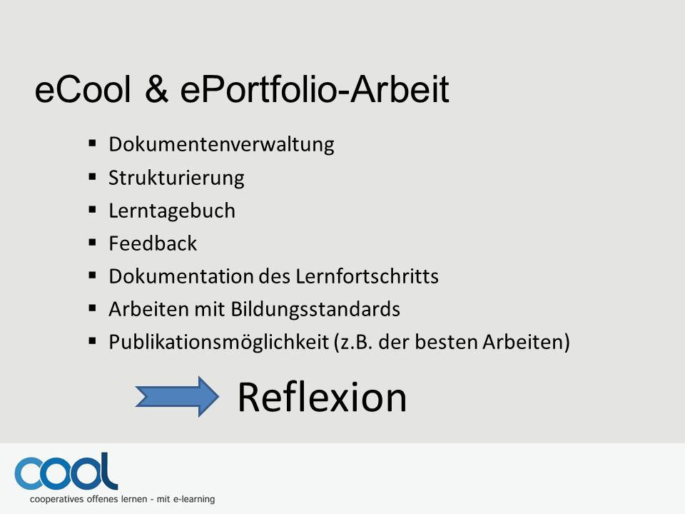 Reflexion eCool & ePortfolio-Arbeit Dokumentenverwaltung