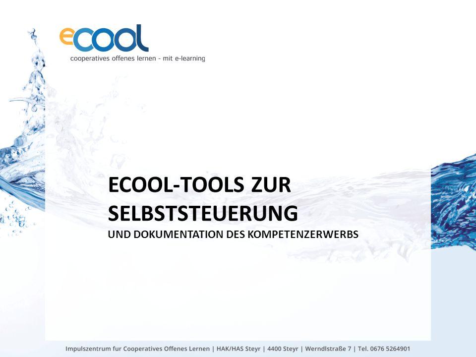 eCOOL-TOOLS zur SELBSTSTEUERUNG UND Dokumentation des Kompetenzerwerbs