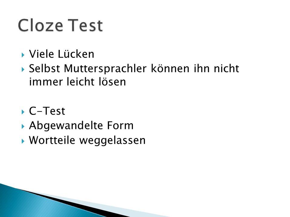 Cloze Test Viele Lücken