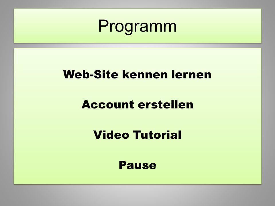 Web-Site kennen lernen Account erstellen Video Tutorial Pause