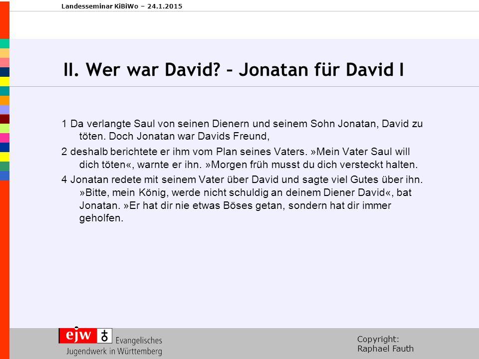 II. Wer war David – Jonatan für David I