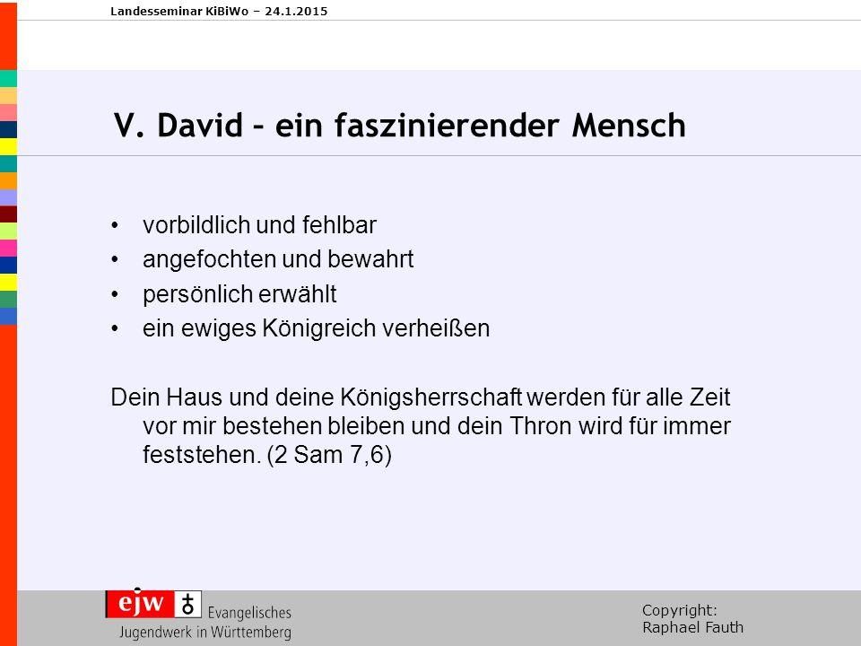 V. David – ein faszinierender Mensch