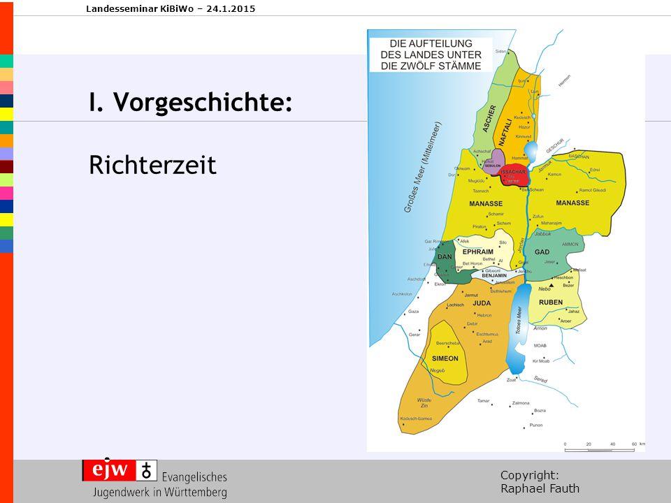 I. Vorgeschichte: Richterzeit