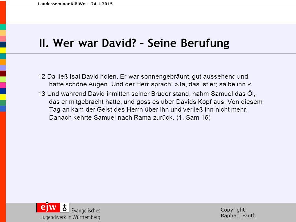 II. Wer war David – Seine Berufung