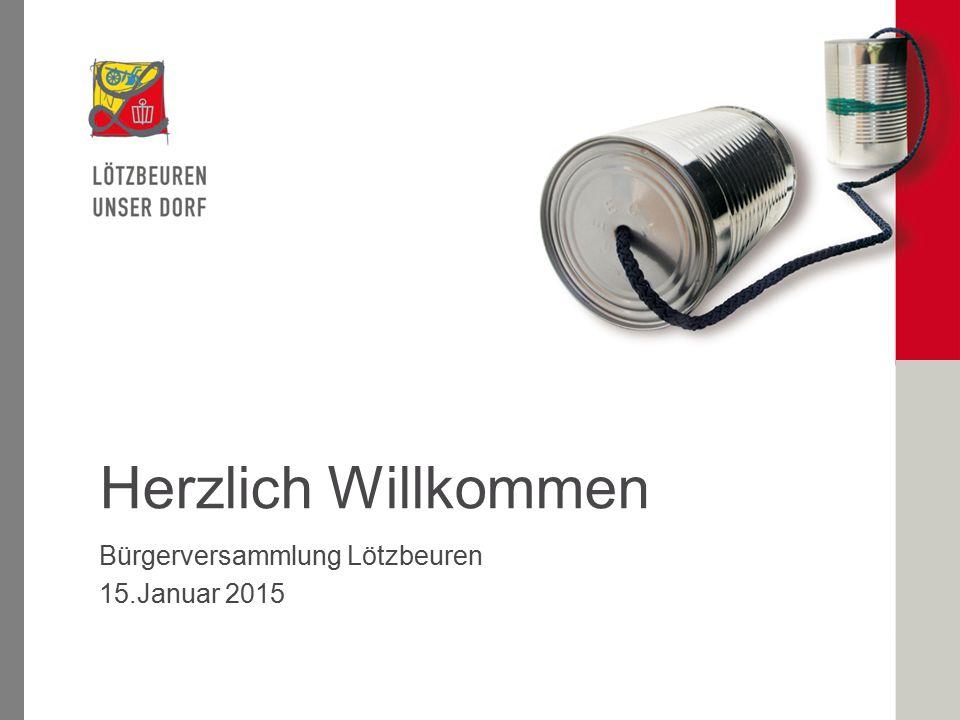 Bürgerversammlung Lötzbeuren 15.Januar 2015