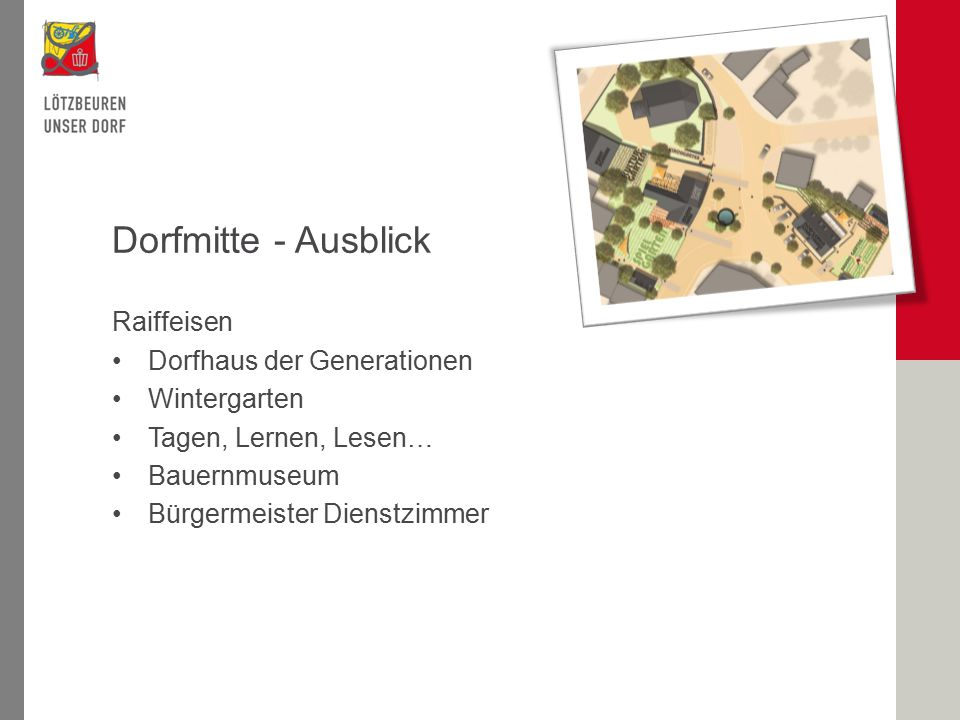 Dorfmitte - Ausblick Raiffeisen Dorfhaus der Generationen Wintergarten