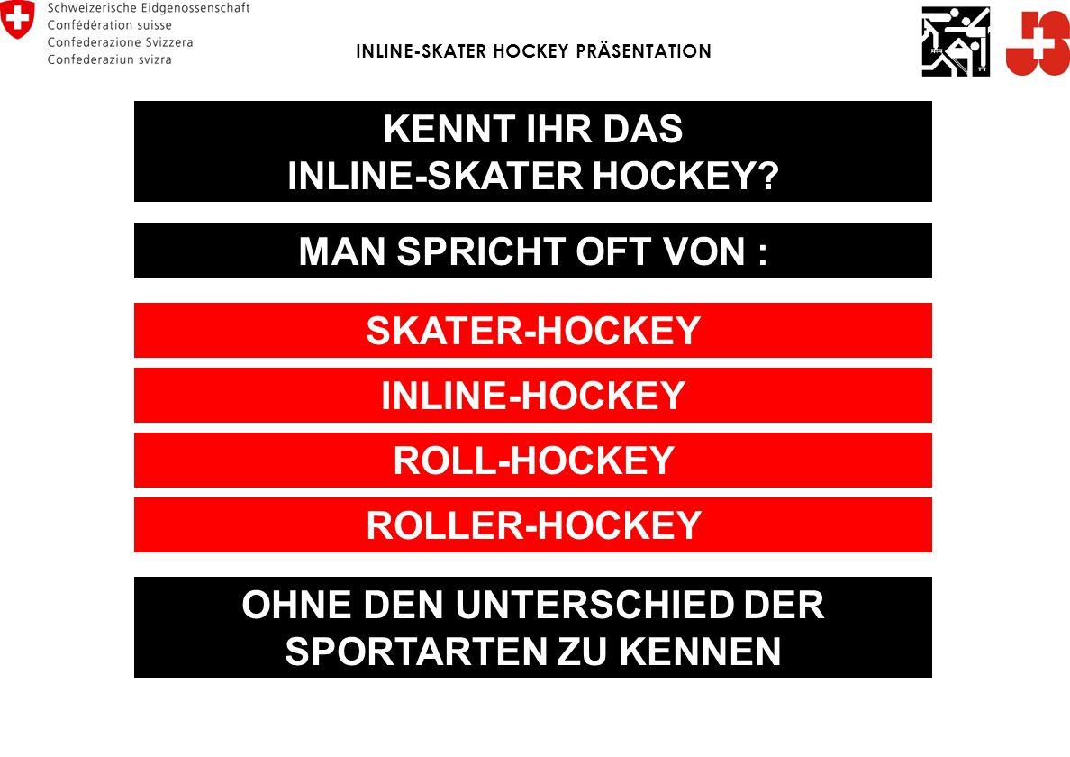 KENNT IHR DAS INLINE-SKATER HOCKEY