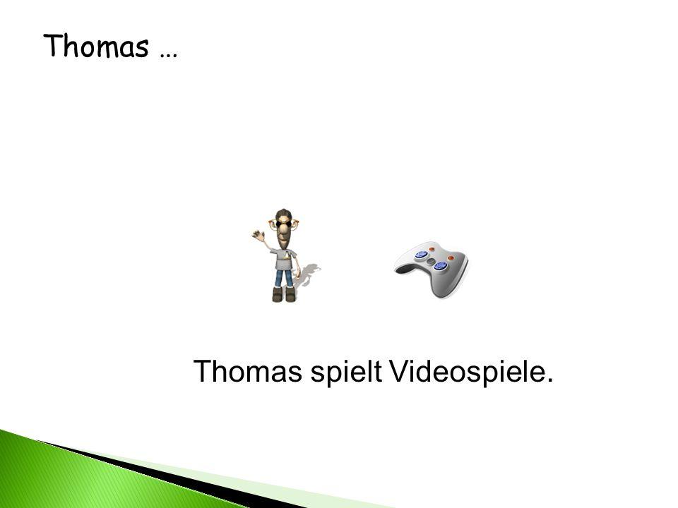 Thomas spielt Videospiele.
