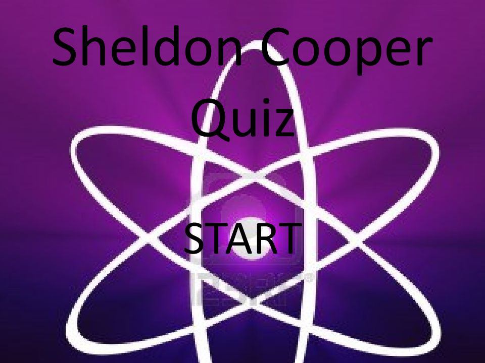 Sheldon Cooper Quiz START