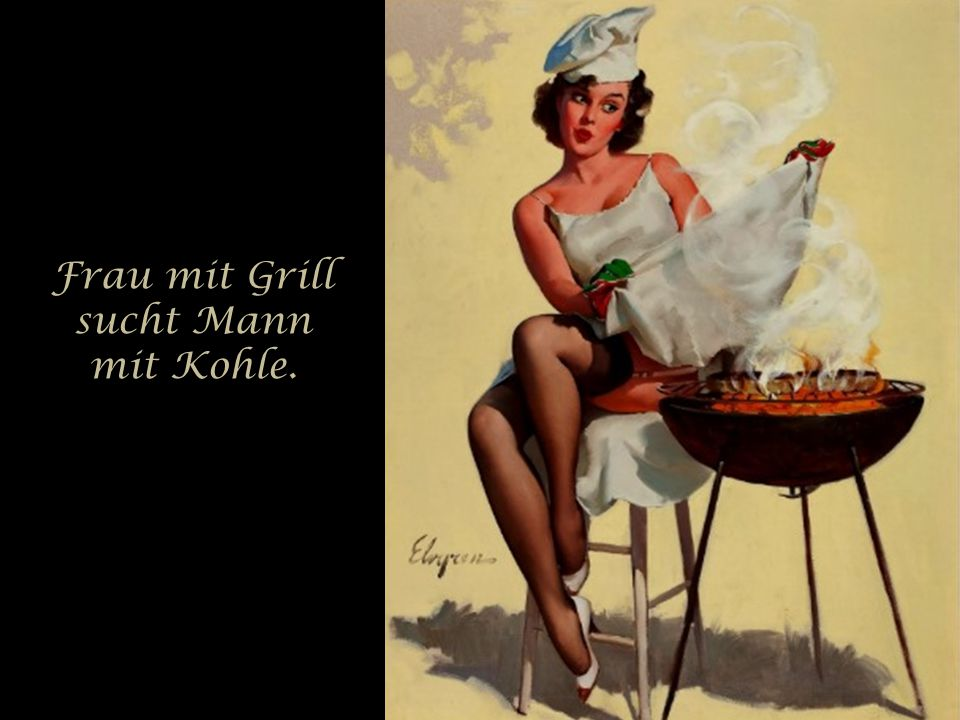 Frau mit Grill sucht Mann