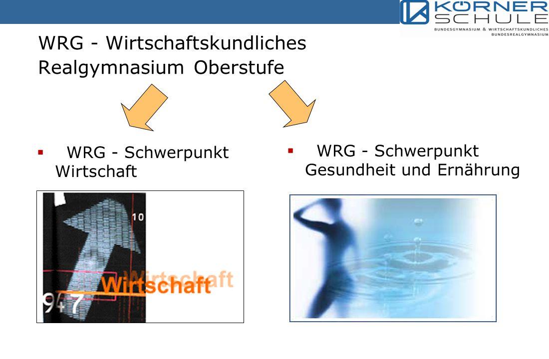 WRG - Wirtschaftskundliches Realgymnasium Oberstufe