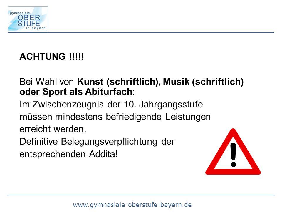 ACHTUNG !!!!! Bei Wahl von Kunst (schriftlich), Musik (schriftlich) oder Sport als Abiturfach: Im Zwischenzeugnis der 10. Jahrgangsstufe.