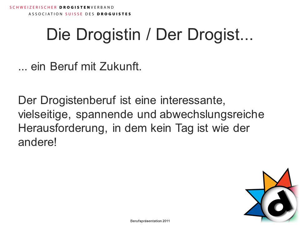 Die Drogistin / Der Drogist...