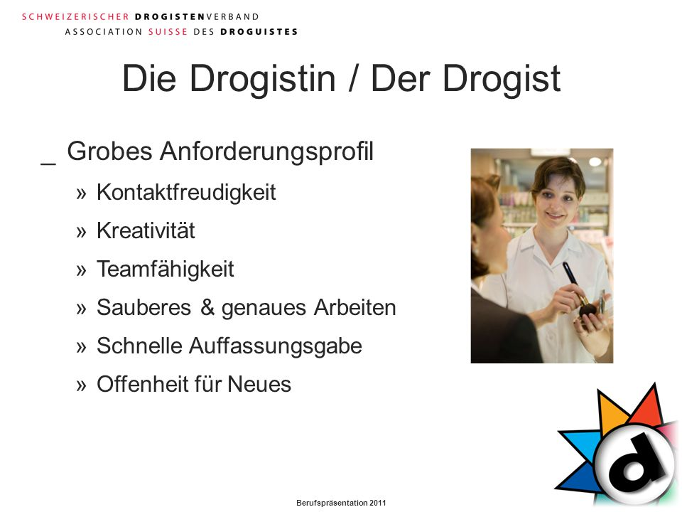 Die Drogistin / Der Drogist