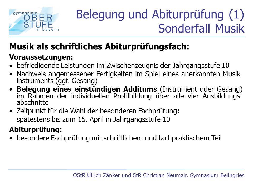Belegung und Abiturprüfung (1) Sonderfall Musik